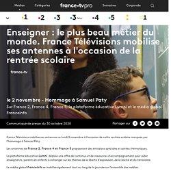 France Télévisions mobilise ses antennes à l'occasion de la rentrée scolaire (hommage S. Paty)