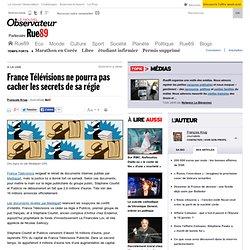 France Télévisions ne pourra pas cacher les secrets de sa régie