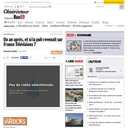 Un an après, et si la pub revenait sur France Télévisions ? | Ru
