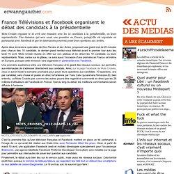 France Télévisions et Facebook organisent le débat des candidats à la présidentielle