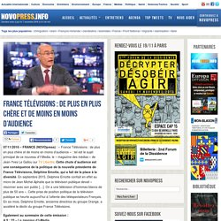 France Télévisions : de plus en plus chère et de moins en moins d'audience -