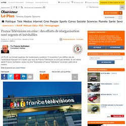 France Télévisions en crise : des efforts de réorganisation sont urgents et inévitables
