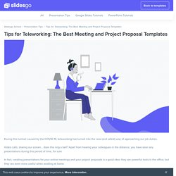Tips for Teleworking: The Best Meeting and Project Proposal Templates - Tutorial