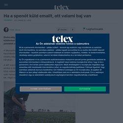Telex: Ha a spenót küld emailt, ott valami baj van
