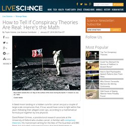 How to Tell If Conspiracy Theories Are Real: Here's the Math