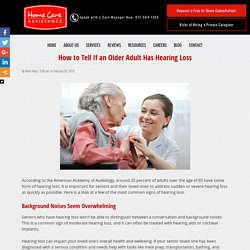 How to Tell If an Older Adult Has Hearing Loss
