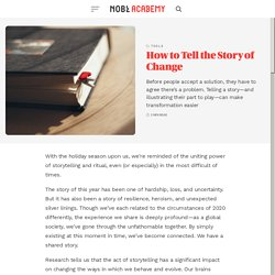 How to Tell the Story of Change - NOBL Academy