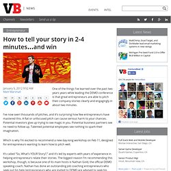 How to tell your story in 2-4 minutes…and win
