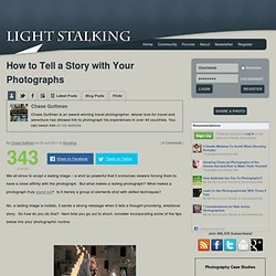 How to Tell a Story with Your Photographs