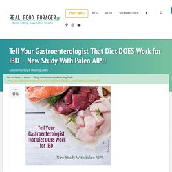 Tell Your Gastroenterologist That Diet DOES Work for IBD