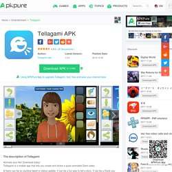 Tellagami APK Download - Free Entertainment app for Android