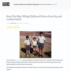 Born This Way: Telling Childhood Photos from Gay and Lesbian Adults -...