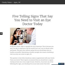 Five Telling Signs That Say You Need to Visit an Eye Doctor Today