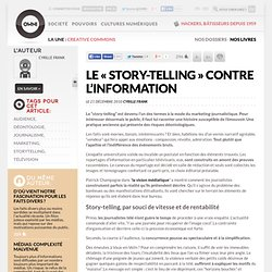 Le « story-telling » contre l'information » Article » OWNI, Digital Journalism