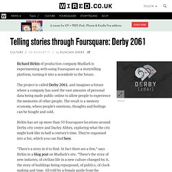 Telling stories through Foursquare: Derby 2061