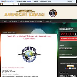 South Africa: Michael Tellinger: Our Countries are Corporations