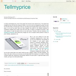 Tellmyprice: Choose The Right Product For You By Exploring UAE Shopping Comparison Sites