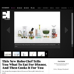 This New Robo-Chef Tells You What To Eat For Dinner, And Then Cooks It For You