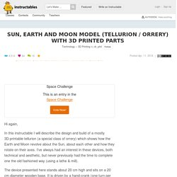 Sun, Earth and Moon Model (Tellurion / Orrery) With 3D Printed Parts: 7 Steps (with Pictures)