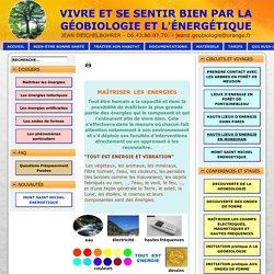 Les énergies telluriques - Géobio Bien être - La géobiologie