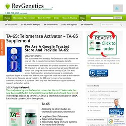 TA-65: Telomerase Activator - TA-65 Supplement