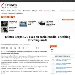 Telstra keeps 120 eyes on social media, checking for complaints