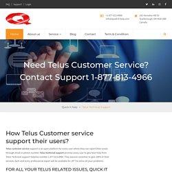 Need Telus Customer Service? Call Support 1-888-285-3717