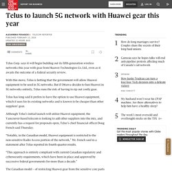 Telus to launch 5G network with Huawei gear this year