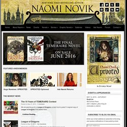 Temeraire: the official website of Naomi Novik