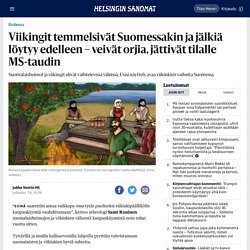 Viikingit temmelsivät Suomessakin ja jälkiä löytyy edelleen – veivät orjia, jättivät tilalle MS-taudin