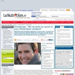 """Cancer du sein - Témoignage : """"Ma vie après un cancer et avec l'alimentation cétogène"""