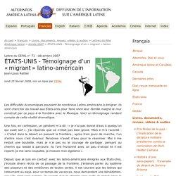 ÉTATS-UNIS - Témoignage d'un « migrant » latino-américain - AlterInfos - América Latina