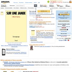 Sur une jambe: Amazon.fr: Oliver Sacks