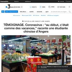 """TÉMOIGNAGE. Coronavirus : """"au début, c'était comme des vacances,"""" raconte une étudiante chinoise d'Angers - France 3 Pays de la Loire"""