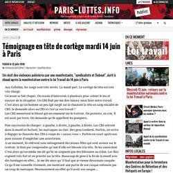 Témoignage en tête de cortège mardi 14 juin à Paris