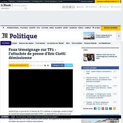 Faux témoignage sur TF1 : l'attachée de presse d'Eric Ciotti démissionne