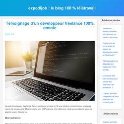 Témoignage d'un développeur freelance 100% remote