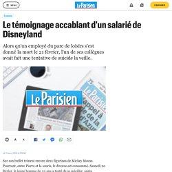 Le témoignage accablant d'un salarié de Disneyland - Le Parisien