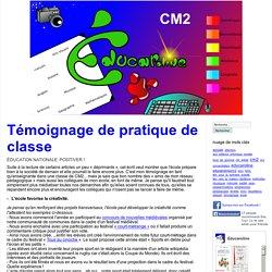 Témoignage de pratique de classe - Educaroline : CM2
