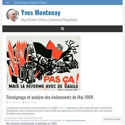 Témoignage et analyse des événements de Mai 1968 – Yves Montenay