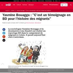 """Yasmine Bouagga : """"C'est un témoignage en BD pour l'Histoire des migrants"""""""