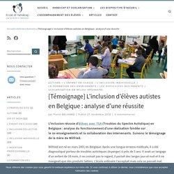 [Témoignage] L'inclusion d'élèves autistes en Belgique : analyse d'une réussite