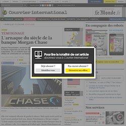 L'arnaque du siècle de la banque Morgan Chase