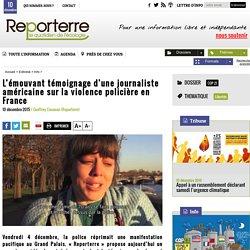 L'émouvant témoignage d'une journaliste américaine sur la violence policière en France