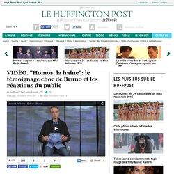 """""""Homos, la haine"""": le témoignage choc de Bruno et les réactions du public"""
