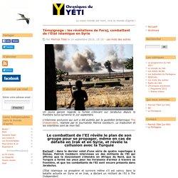 Témoignage : les révélations de Faraj, combattant de l'État islamique en Syrie