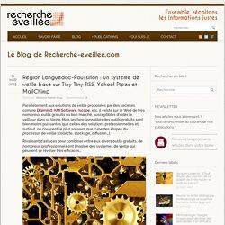 Témoignage sur le système de veille de la Région Languedoc-Roussillon - Recherche éveillée