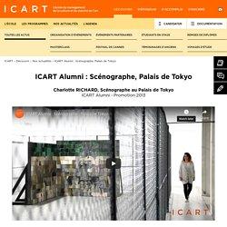 Témoignage Charlotte Richard - Scénographe Palais de Tokyo