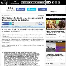 Attentats de Paris : le témoignage poignant d'une survivante du Bataclan