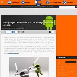 Témoignages : Android et Mac, un ménage qui marche au nuage